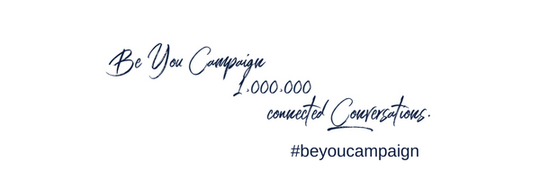 Be You Campaign Has Launched!